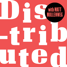 "Logo du podcast ""Distributed"", par Matt Mullenweg. Les 5 meilleurs podcasts web !"