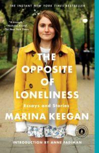 """Couverture de """"The Opposite of Loneliness"""" de Marina Keegan"""