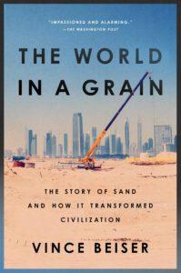 """Couverture du livre """"The World in a Grain"""" de Vince Beiser"""
