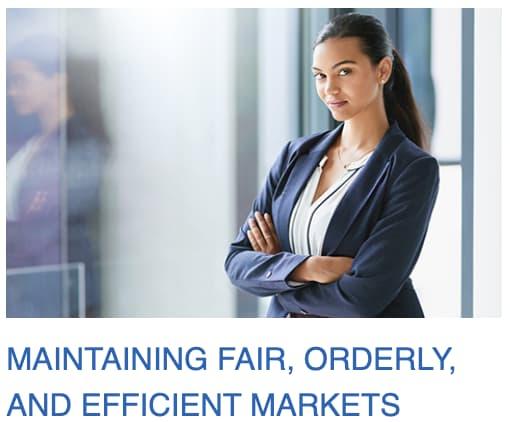 Troisième mission de la SEC : assurer un marché efficace et équitable.