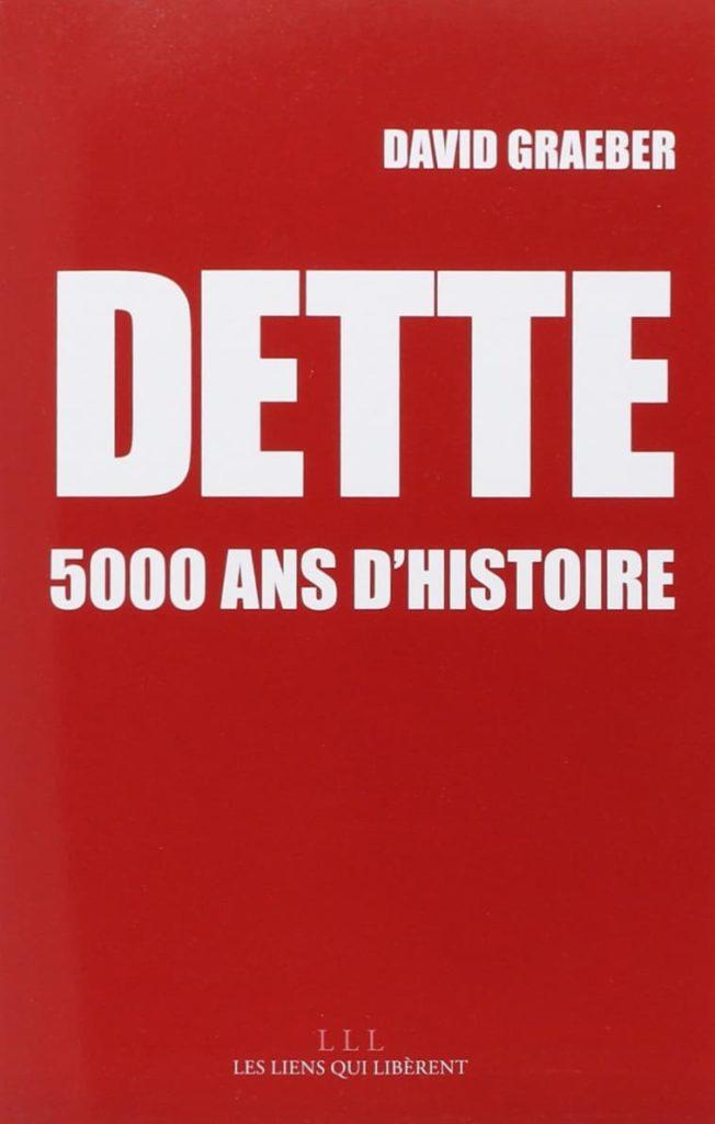 """Couverture du livre """"Dette : 5000 ans d'histoire"""""""