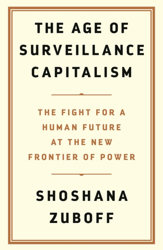 """Cover of the book """"The Age of Surveillance Capitalism"""", by Shoshana Zuboff, 2019"""
